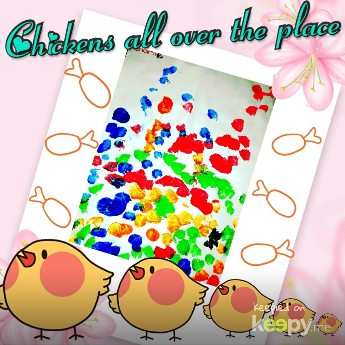 "Charli's painting of ""Chickens all over the place"" Hmmmm Okay Bubba, If you say so! » Keepy.me"
