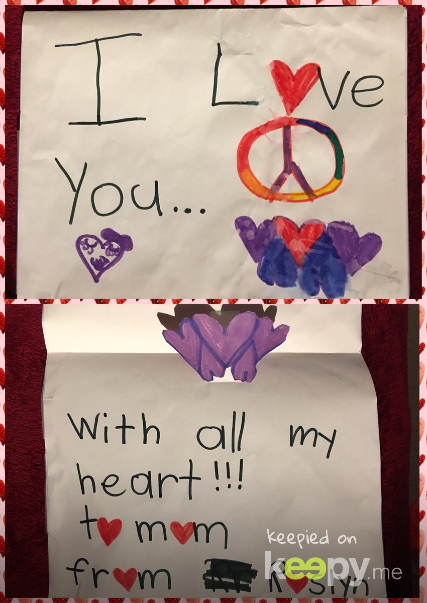 I love random love notes from my daughter! » Keepy.me